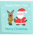 new year and happy christmas card santa claus and vector image
