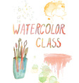 Watercolor class banner - background with brushes vector image