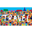 Travel banner with east houses vector image