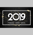 black 2019 happy new year card with golden vector image vector image