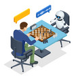 isometric robot playing chess with a man vector image vector image