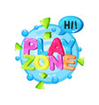 play zone logo template design bright colorful vector image