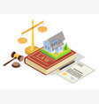 real estate law concept isometric vector image