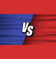 versus screen blue and red wave flaf vs fight vector image vector image