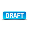 draft blue 3d realistic square isolated button vector image vector image
