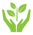 hand holding plant green world environmental vector image vector image