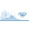outline welcome to italy skyline with blue vector image vector image
