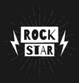 rock star rock festival poster slogan graphic vector image