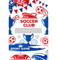 soccer club football game poster vector image vector image