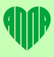 a popular female name Anna in heart vector image vector image