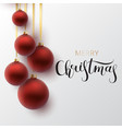christmas greeting card red christmas ball with vector image vector image