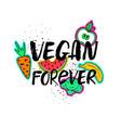 vegan forever hand drawn lettering vector image vector image