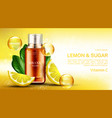 vitamin cosmetics bottle with lemon and sugar vector image vector image