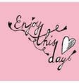 Enjoy this day colorful poster vector image vector image