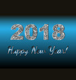 happy new year 2018 backgroundtypographic vector image vector image