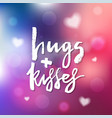 hugs and kisses - calligraphy for invitation vector image