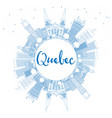 outline quebec skyline with blue buildings vector image vector image