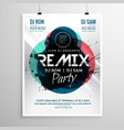 remix club party flyer poster template vector image vector image