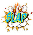word slap on comic cloud explosion background vector image vector image