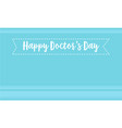 card for world doctor day style vector image vector image