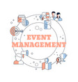 event management concept event management concept vector image