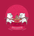 sweetest day card bears at the table vector image