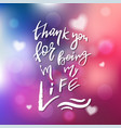 thank yoy for being in my life - calligraphy for vector image