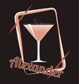 alexandr cocktail vector image vector image