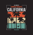california t-shirt design with silhouette palm vector image vector image