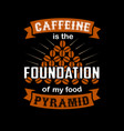 coffee quote and saying vector image