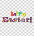 happy easter festive lettering on transparent vector image vector image