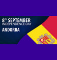 independence day of andorra flag and patriotic vector image