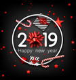 black 2019 happy new year card with red bow gift vector image