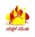 hand lettering colorful autumn nature autumnal vector image