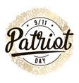 patriot day typographic vector image