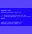 blue screen death computer error crash blue vector image vector image