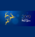 happy new year 2019 gold glitter deer decoration vector image vector image