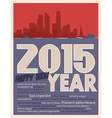 2015 year greeting card vector image vector image
