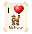 A poster showing the love of a horse vector image vector image