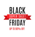black friday super sale inscription design vector image vector image