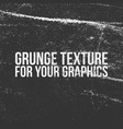 grunge texture for your graphics vector image vector image