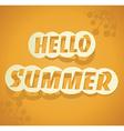 Hello Summer summer background vector image vector image