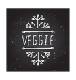 Veggie product label on chalkboard vector image vector image
