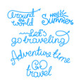 travel lettering inscriptions logos isolated on vector image vector image