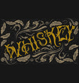 whiskey lettering on decorative background vector image vector image