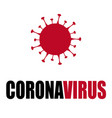 covid19-19 coronavirus cell danger contamination vector image vector image