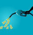 fuel pump pouring money vector image