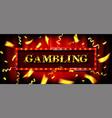 gambling game cash game vector image vector image