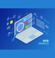 isometric search engine result page flat vector image vector image