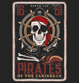 pirate vintage poster skull and ship achor vector image vector image